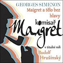 Maigret a tělo bez hlavy