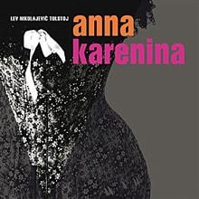 Lev Nikolajevič Tolstoj - Anna Karenina