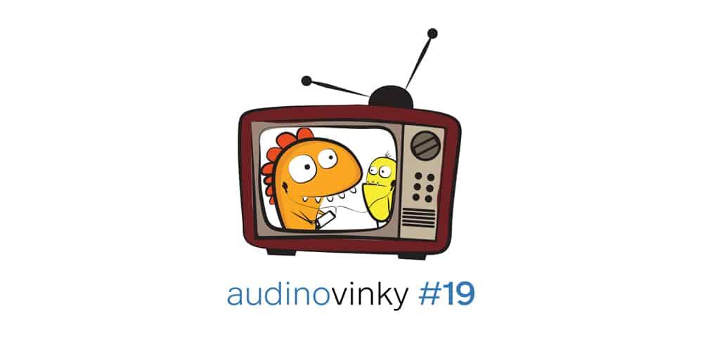 Audinovinky #19