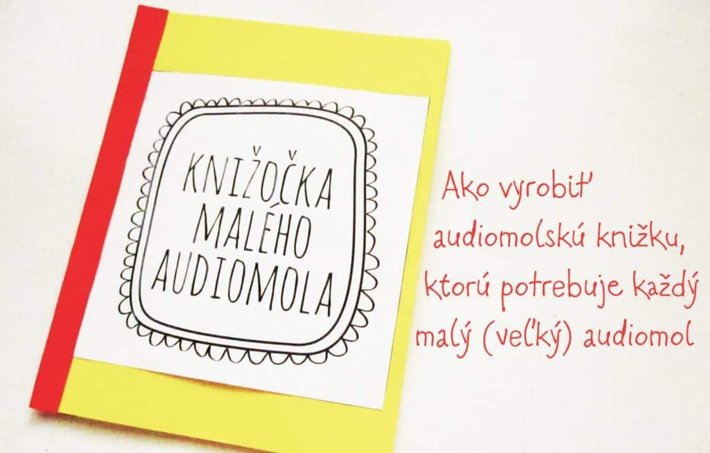 Knižočka malého audiomola