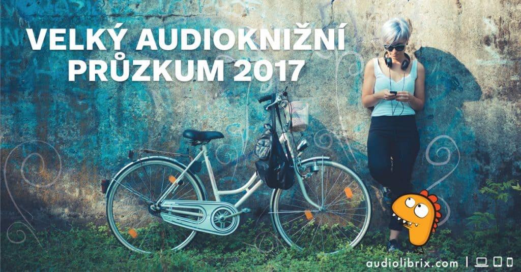 Velký audioknižní průzkum 2017