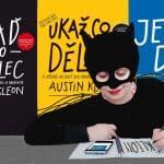 7 rad Austina Kleona, které změní váš život